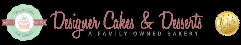 Designer Cakes and Desserts
